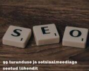 99 turunduse ja sotsiaalmeediaga seotud lühendit