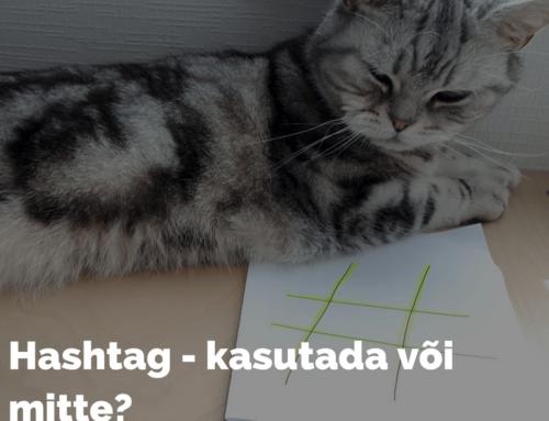 Hashtag – kasutada või ei?