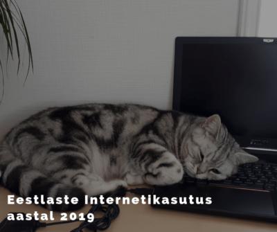 Eestlaste internetikasutus aastal 2019