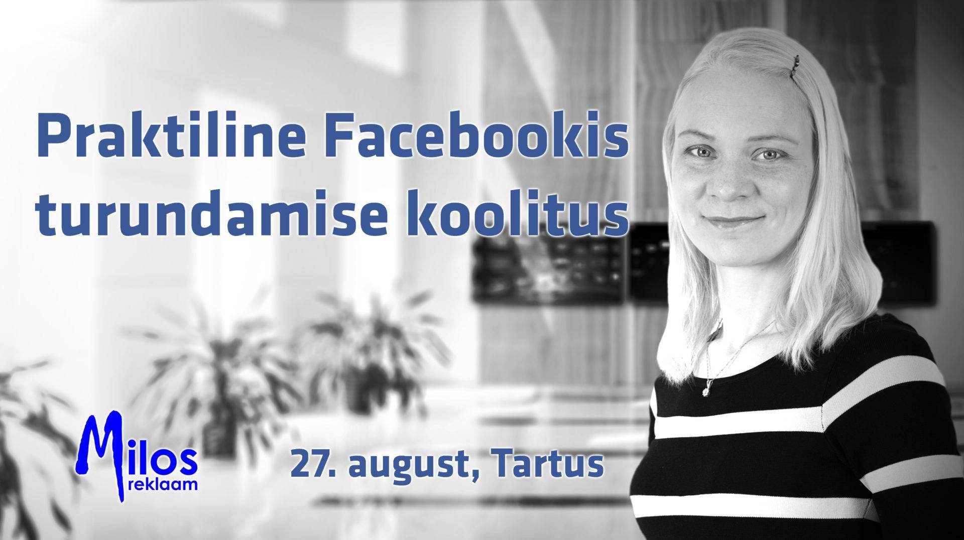 Praktiline Facebookis turundamise koolitus Tartus