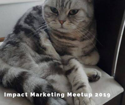 Impact Marketing Meetup 2019