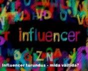 Influencer turundus - mida vältida_